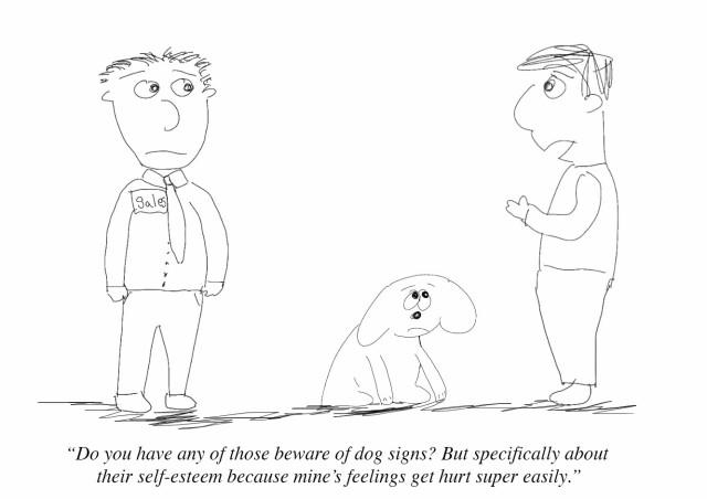 be aware of dogs feelings